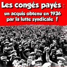 Les congés payés : un conquis gagné en 1936 par la lutte syndicale !